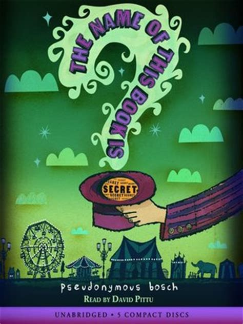 the s secret green series books the name of this book is secret by pseudonymous bosch