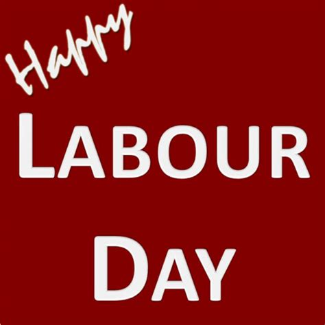 day photo labour day pictures images graphics for whatsapp