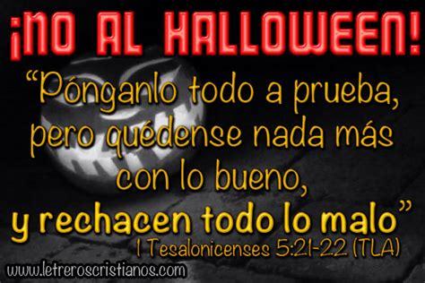 imagenes catolicas de no al hallowen no al halloween 1 tesalonicenses 5 21 22 tla 171 letreros