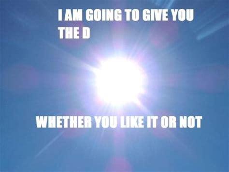 Sun Memes - give you the d kill the hydra
