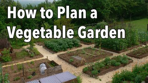 How To Layout A Garden How To Plan A Vegetable Garden Design Your Best Garden Layout