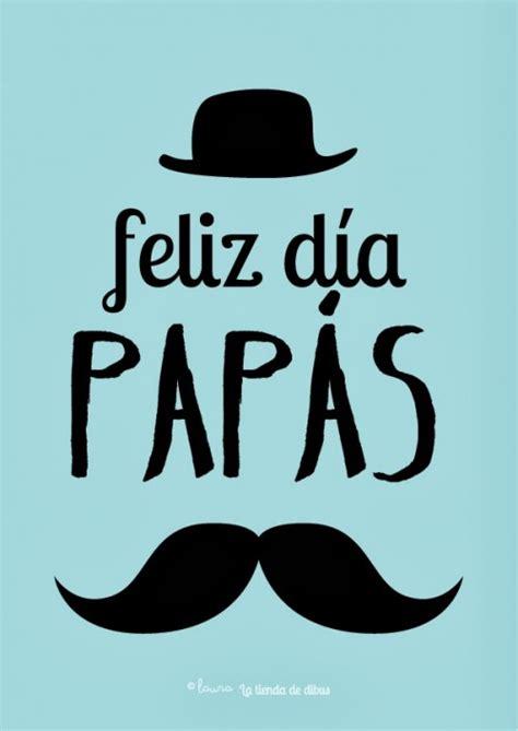 imagenes feliz dia para whatsapp feliz dia papa imagenes dia del padre im 225 genes para