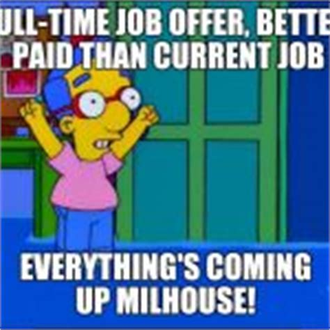 Milhouse Meme - everything s coming up milhouse meme generator imgflip