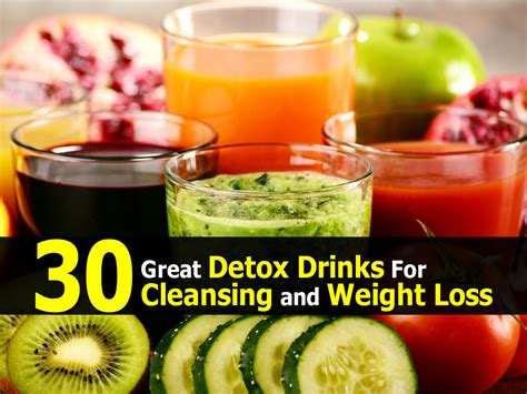 For Detox And Weight Loss by 30 Great Detox Drinks For Cleansing And Weight Loss