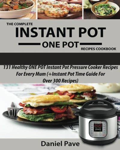 instant pot whole 30 cookbook the complete whole 30 instant pot cookbook with 100 easy and delicious instant pot cooker recipes books cookbooks list recently released quot pressure cookers quot cookbooks