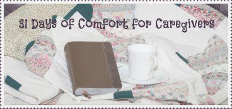 comfort caregivers comfort for caregivers
