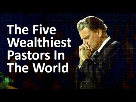 15 richest pastors in america is the of money destroying christianity from within