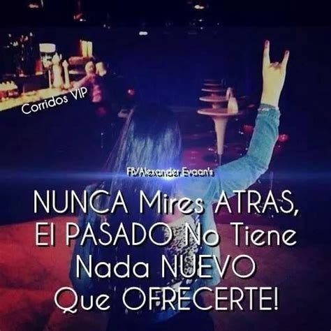 imagenes vip de frases 214 best images about banda corridos norte 241 as frases on