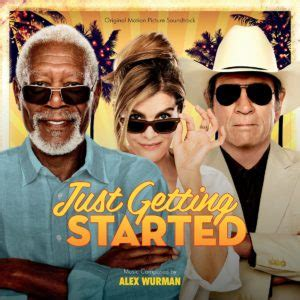 movies releasing this week just getting started by glenne headly just getting started soundtrack details film music reporter