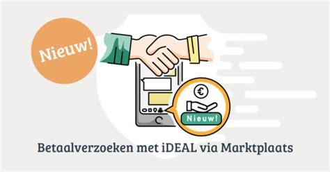 len via marktplaats q a betaalverzoeken met ideal via marktplaats marktplaats