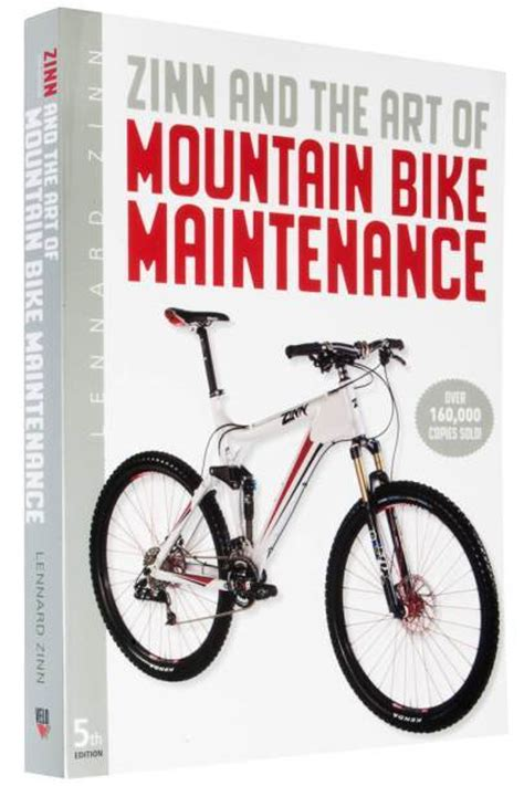 zinn the of mountain bike maintenance the world s best selling guide to mountain bike repair books bikes something for pok
