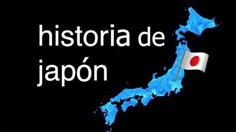 imagenes sobre japon este es el m 225 s entretenido video sobre la historia de