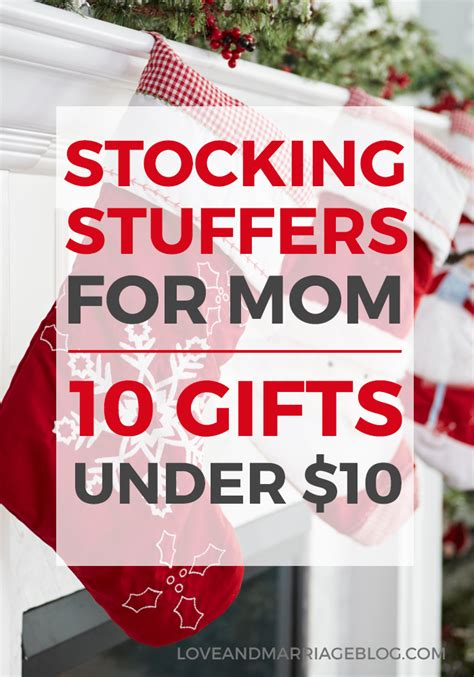 stocking stuffers for wife 10 stocking stuffers for mom under 10 love and marriage