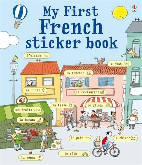 libro childrens french book my my first french sticker book at usborne children s books