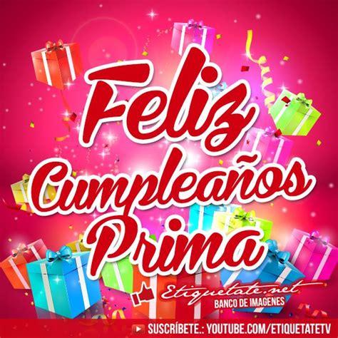 imagenes de feliz cumpleaños wilson las 25 mejores ideas sobre tarjeta feliz cumplea 241 os prima