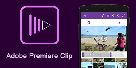 adobe premiere pro apk adobe premiere clip 1 0 2 1021 apk for android