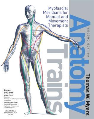 your fascia books book review anatomy trains by tom myers