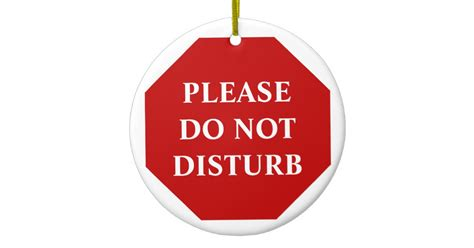 Custom Home Decor Signs by Please Do Not Disturb Door Hanger Ceramic Ornament Zazzle