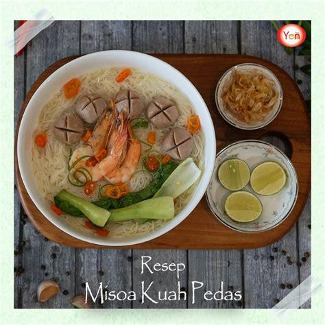 resep misoa kuah pedas  wajib  coba basoyen
