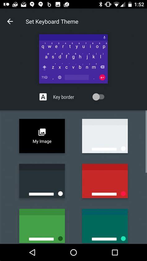 lg keyboard themes xda google keyboard 5 1 with themes verizon lg v10