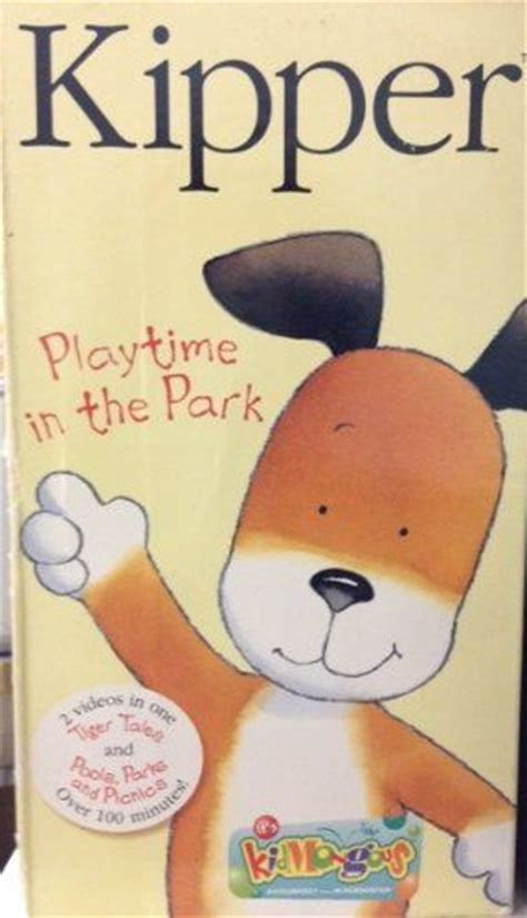 kippers visitor world book 1444930532 kipper playtime in the park kipper vhs d parks and the park