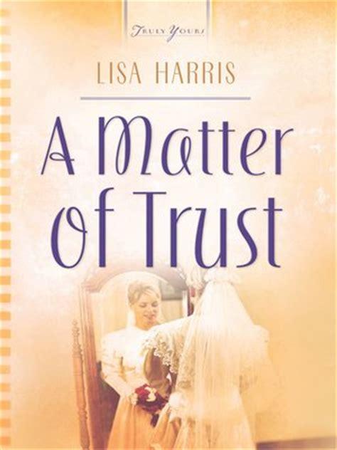 matter of trust matter of trust by harris 183 overdrive rakuten
