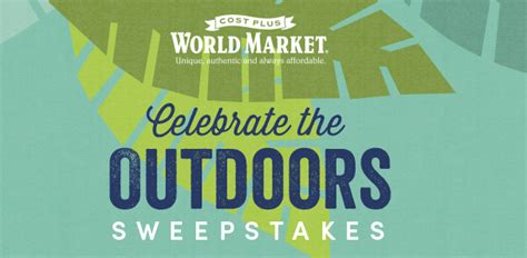 World Market Sweepstakes 2017 - world market celebrate the outdoors sweepstakes 2016