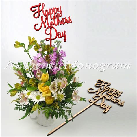 s day flower shop 6 quot happy mothers day flower bouquet topper