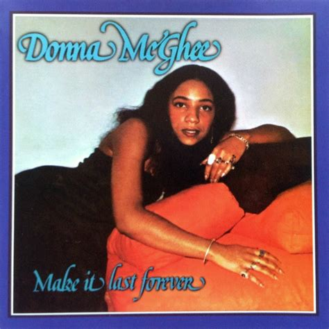 Make It Last donna mcghee make it last forever cd album at discogs