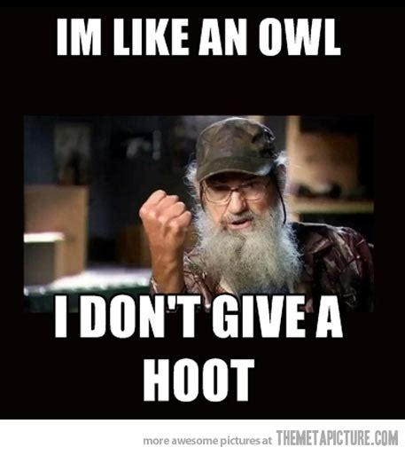Uncle Si Memes - duck dynasty wisdom the meta picture