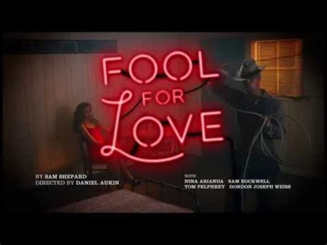 fool for love and quot fool for love quot begins previews on broadway