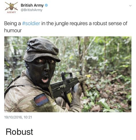 British Army Memes - british army army army being a soldier in the jungle