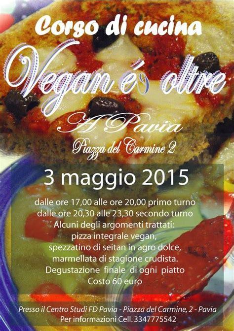 corso cucina pavia centro studi fd pavia corso di cucina vegan lezione 3