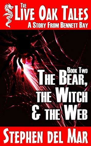 a in live oak a swyteck novel books recent release review the the witch the web the