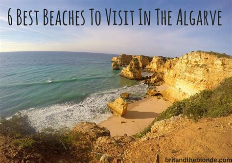 best beaches in algarve 6 best beaches to visit in the algarve the brit the