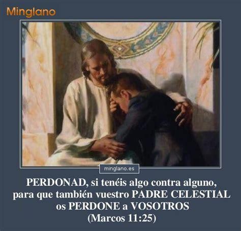 imagenes de dios del perdon frases sobre el perd 211 n en la biblia