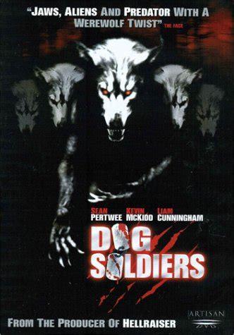 dog soldiers 2002 werewolves rock dog soldiers 2002 werewolves rock anythinghorror com