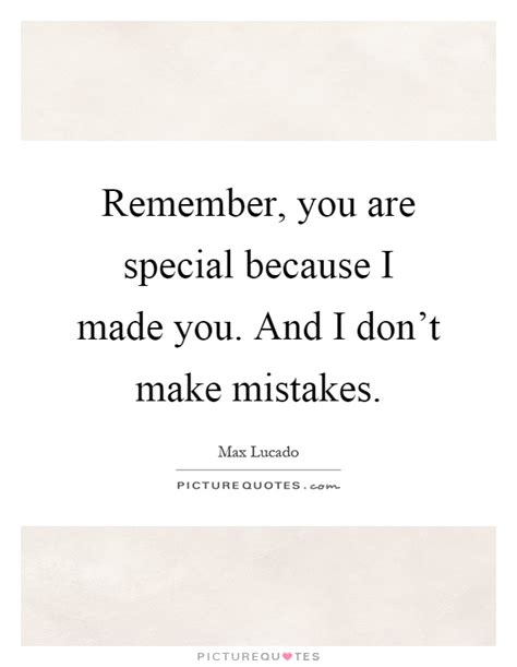 Because Are Special by You Are Special Quotes Sayings You Are Special Picture