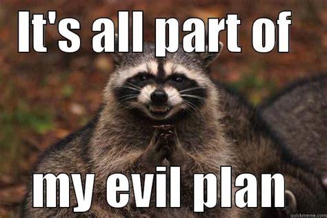 Excellent Raccoon Meme - evil raccoon meme