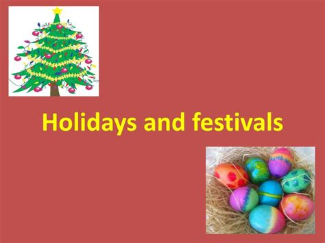 holidays and celebrations ppt holidays and festivals powerpoint presentation id
