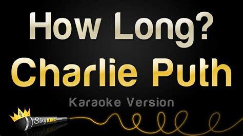 charlie puth karaoke charlie puth how long karaoke version youtube