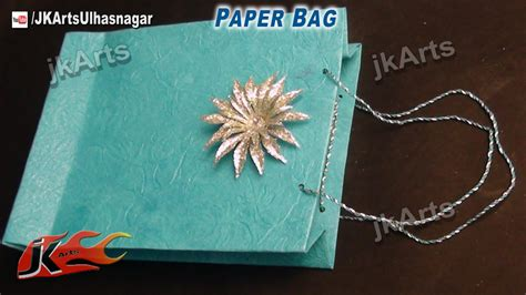 How To Make Paper Bags At Home Step By Step - how to make paper bag easy craft jk arts 510