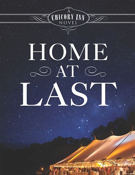last one home a novel the journey back home at last deborah raney book review