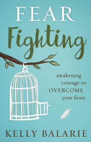 fierce faith a s guide to fighting fear worry and overcoming anxiety books the best bible verses about courage when fear presses in