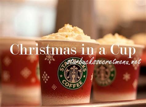 Starbucks Christmas in a Cup Latte   Starbucks Secret Menu