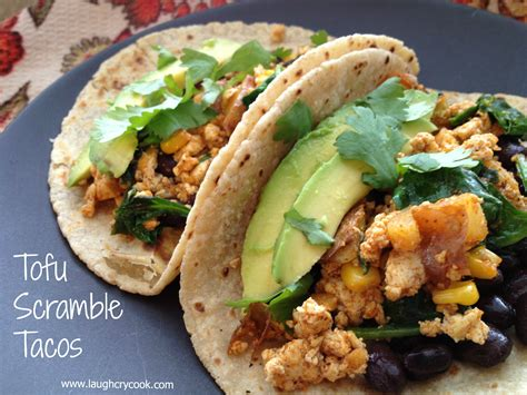 vegan food tofu scramble tacos we laugh we cry we cook