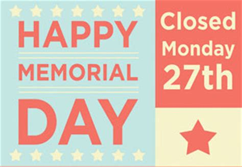 2013 closed memorial day sign – action printers