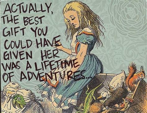 a lifetime of adventures books who said that really the quote actually the best