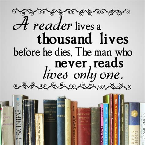 until the last dies books vinyl wall a reader lives a thousand lives before he