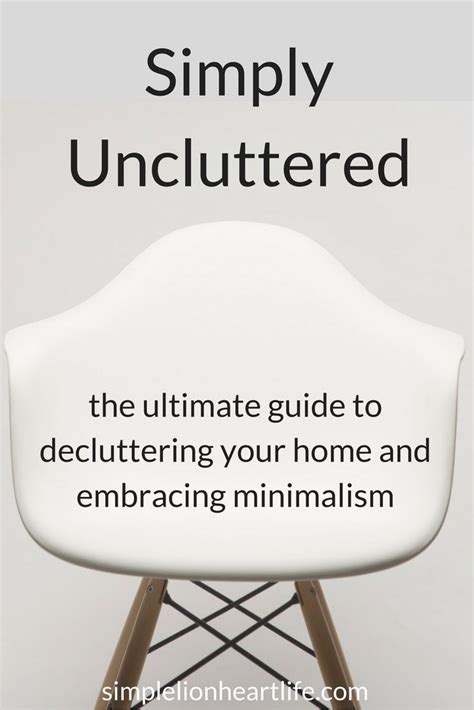 declutter your home the ultimate guide to simplify and organize your home books die besten 25 declutter your ideen auf